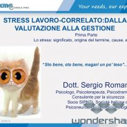 STRESS LAVORO CORRELATO:DALLA VALUTAZIONE ALLA GESTIONE- WORKSHOP